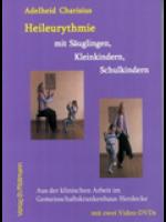Heileurythmie mit Säuglingen, Kleinkindern, Schulkindern